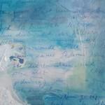 Das stille Wasser - Acryl, Collage, Schrift